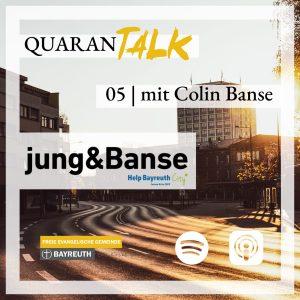 Titelbild Quaran-Talk Podcast mit jung&Banse Gründer Colin Banse
